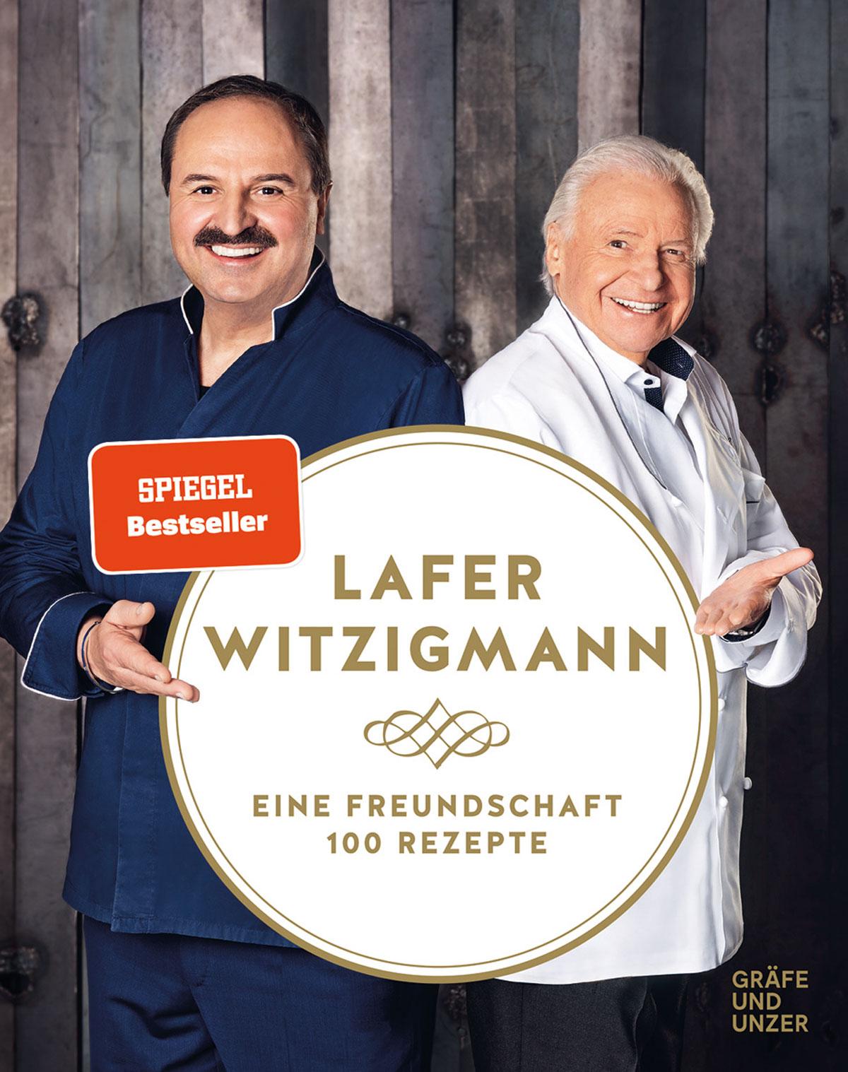 """Buchtipps, handverlesen:  """"Eine Freundschaft – 100 Rezepte"""" von Lafer und Witzigmann"""