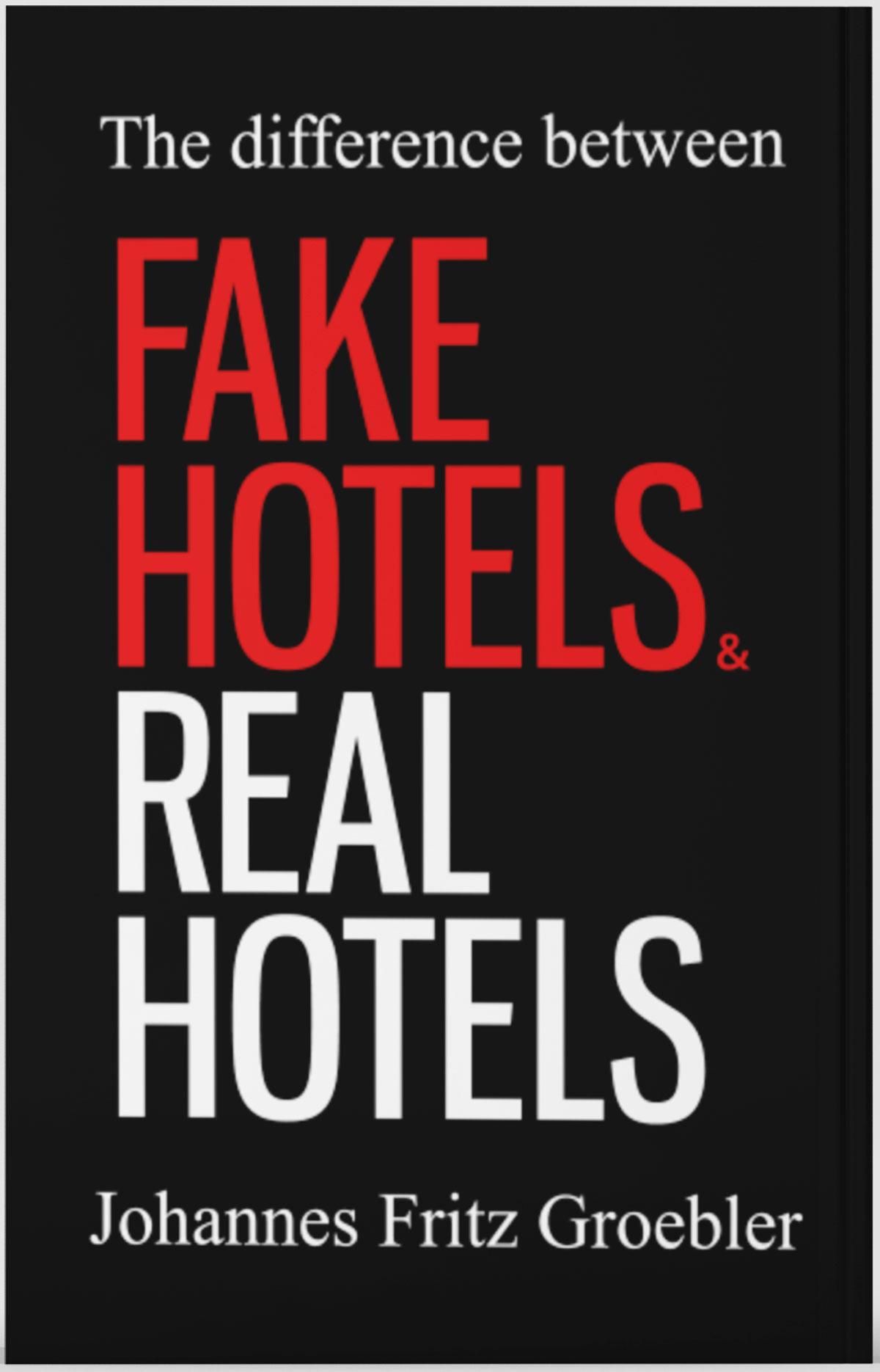 """Buchtipps, handverlesen: """"Fake Hotels – Real Hotels"""" von J. F. Groebler"""
