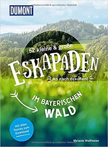 Eskapaden Bayerischer Wald, Dumont Reiseverlag Buchcover