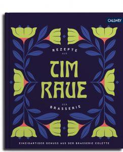 Tim Raue: Rezepte aus der Brasserie