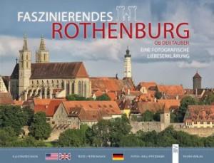 Willi Pfitzinger Peter Noack - Faszinierendes Rothenburg Verlag: Bauer, Thalhofen