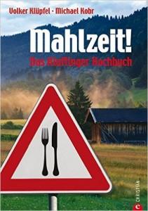 Das Kluftinger Kochbuch